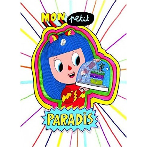 MON PETIT PARADIS