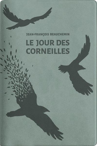 LE JOUR DES CORNEILLES - ED. LIMITEE