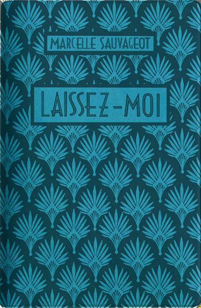 LAISSEZ MOI - ED. LIMITEE