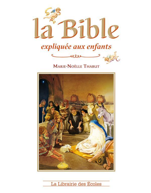 BIBLE EXPLIQUEE AUX ENFANTS (LA)