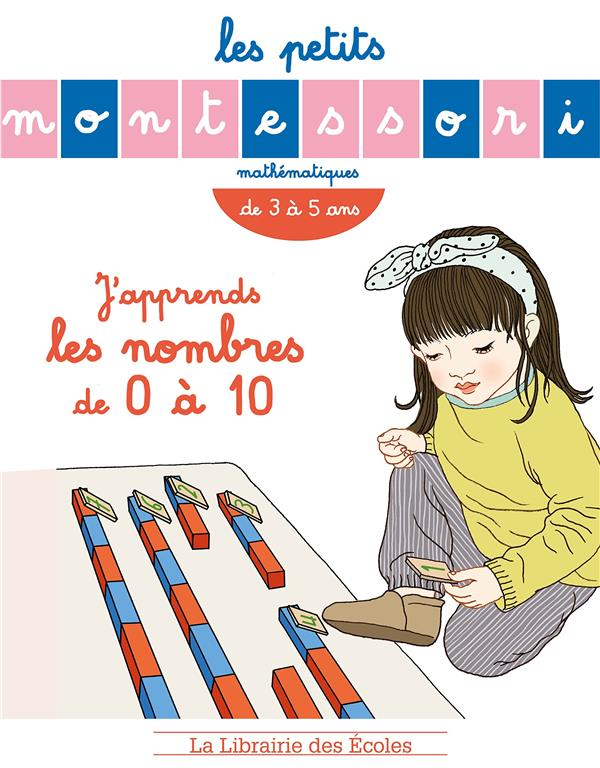 MONTESSORI J'APPRENDS LES NOMBRES DE 0 A 10