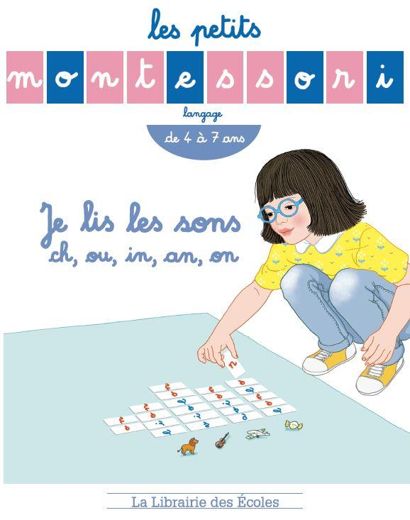 MONTESSORI JE LIS LES SONS CH OU IN AN ON