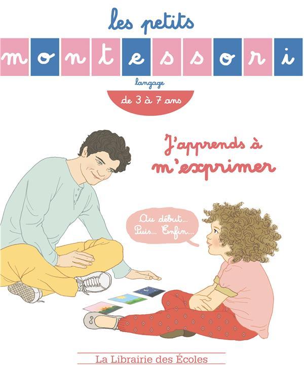 MONTESSORI J'APPRENDS A M'EXPRIMER