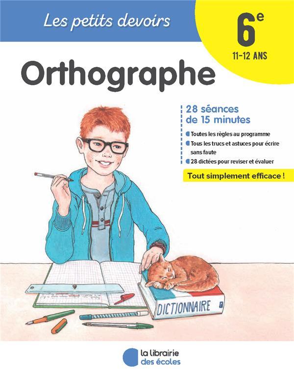 PETITS DEVOIRS ORTHOGRAPHE 6EME
