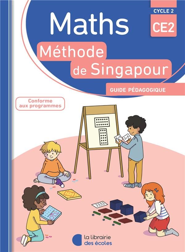 MATHS METHODE SINGAPOUR CE2 CYCLE 3 GUIDE PEDAGOGIQUE 2018