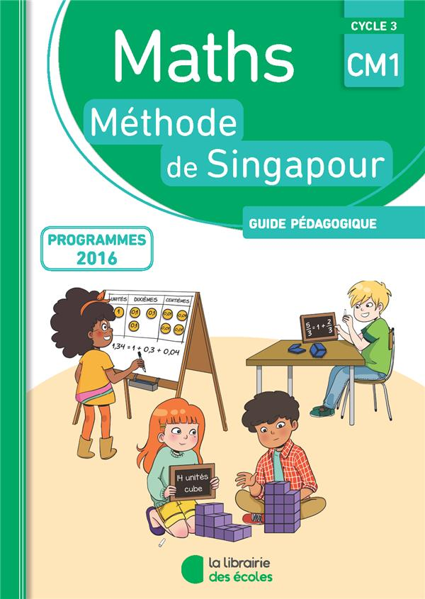 MATHS METHODE SINGAPOUR CM1 CYCLE 3 GUIDE PEDAGOGIQUE