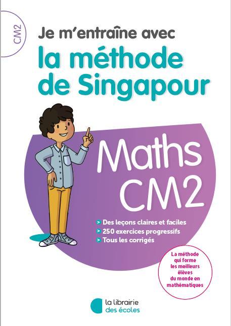 JE M'ENTRAINE AVEC LA METHODE DE SINGAPOUR MATHS CM2