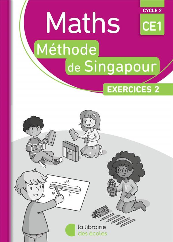 PACK SINGAPOUR 10 EX MATHS CE1 EXERCICES 2