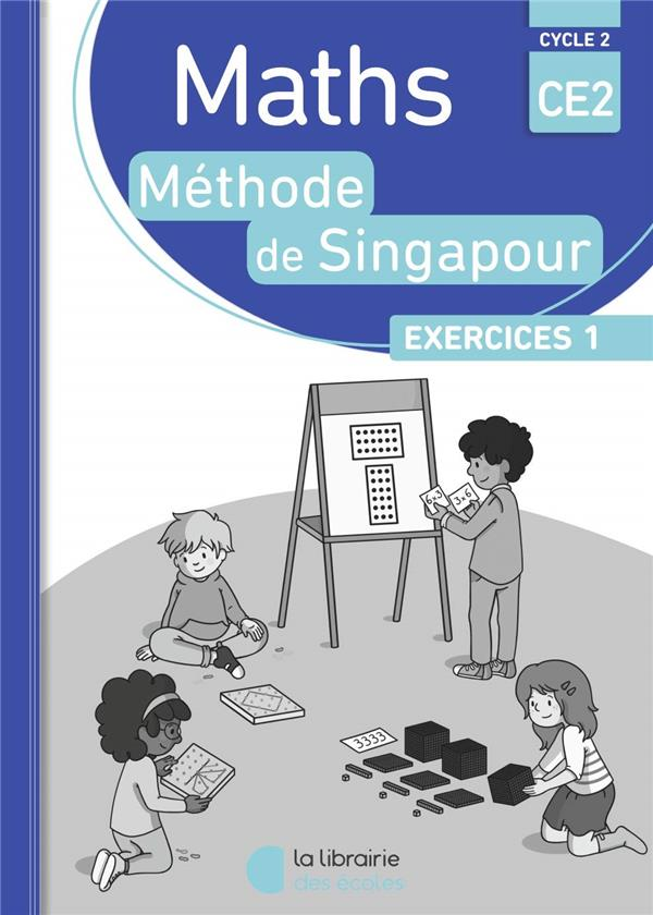 PACK SINGAPOUR 10 EX MATHS CE2 EXERCICES 1