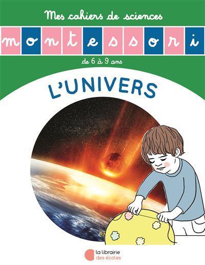 L'UNIVERS - MES CAHIERS DE SCIENCES