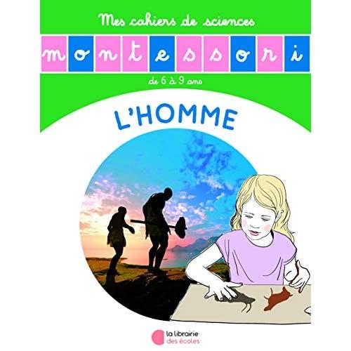 L'HOMME - MES CAHIERS DE SCIENCES