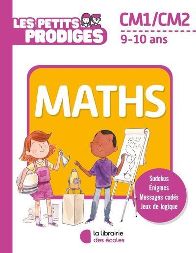 LES PETITS PRODIGES - MATHS CM1/CM2
