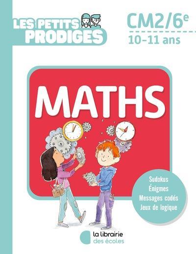LES PETITS PRODIGES - MATHS CM2/6E