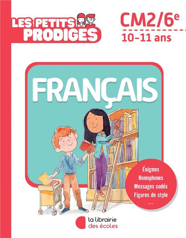 LES PETITS PRODIGES  FRANCAIS CM2/6E