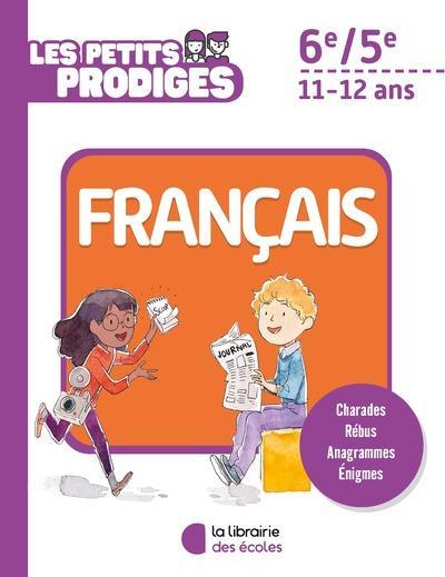 LES PETITS PRODIGES  FRANCAIS 6E/5E