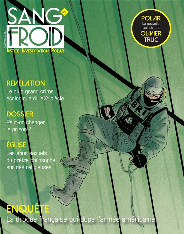 SANG-FROID N  3 - JUSTICE INVESTIGATION POLAR