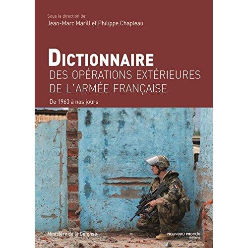 DICTIONNAIRE DES OPERATIONS EXTERIEURES DE L ARMEE FRANCAISE