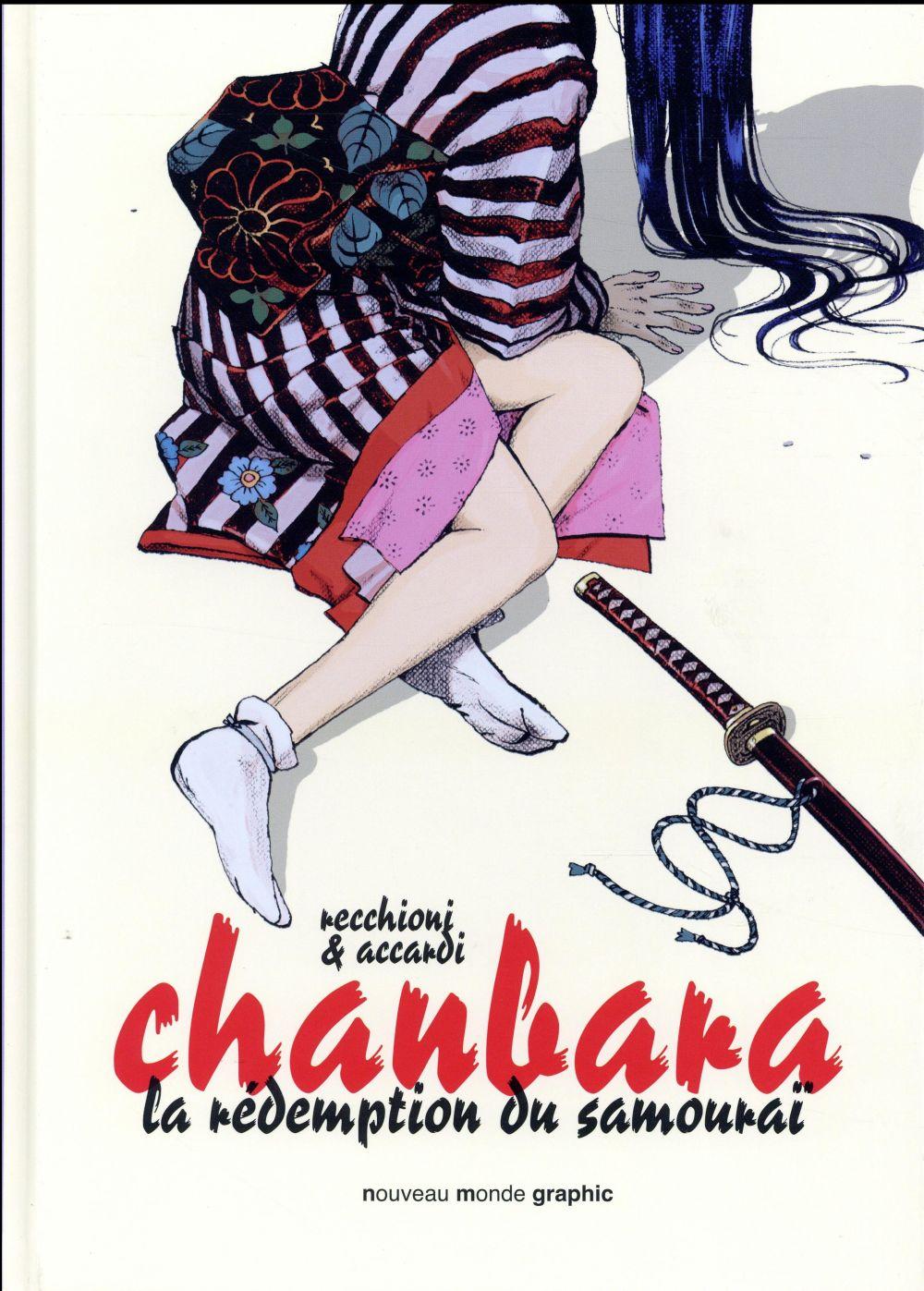 CHANBARA TOME 1