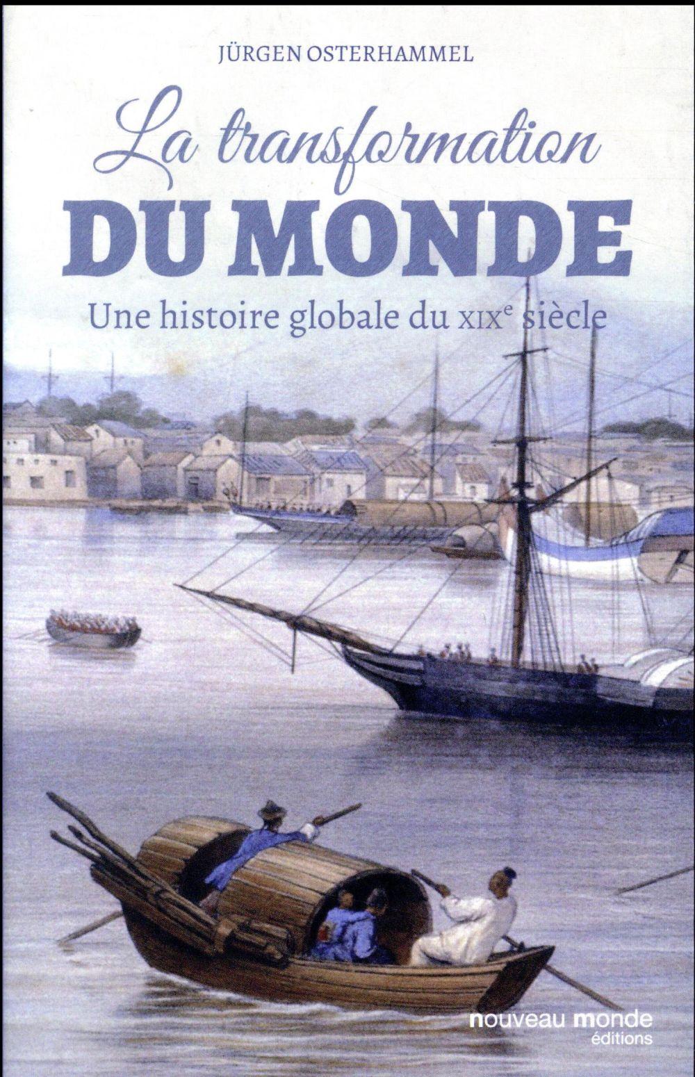 LA TRANSFORMATION DU MONDE
