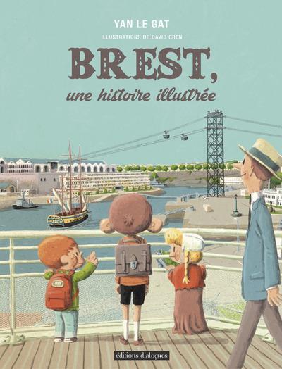 BREST, UNE HISTOIRE ILLUSTREE