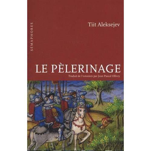 PELERINAGE (LE)