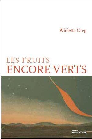 FRUITS ENCORE VERTS (LES)