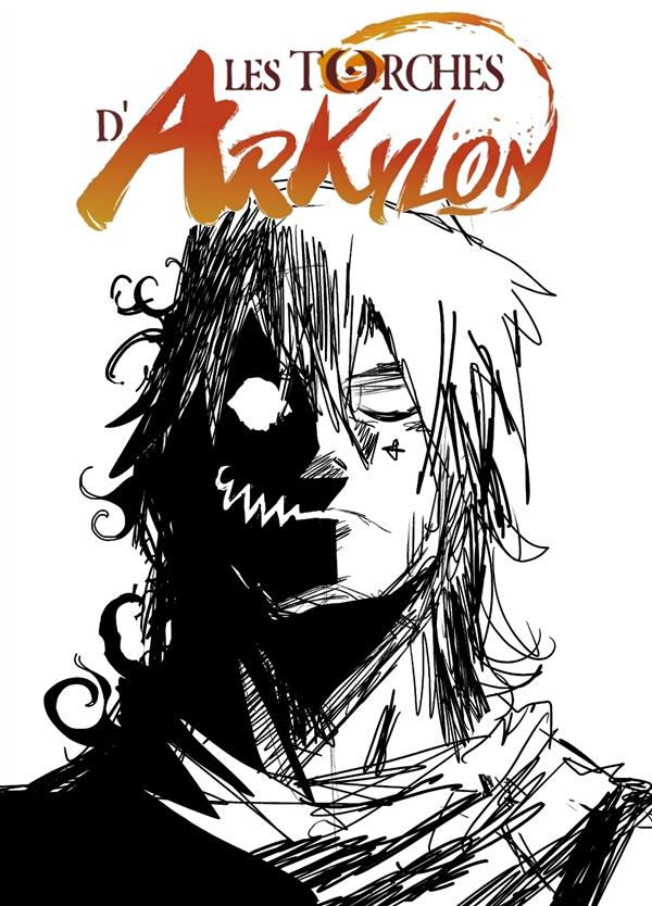 LES TORCHES D'ARKYLON - TOME 2 - VOL02