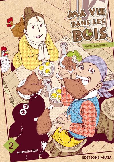 MA VIE DANS LES BOIS - TOME 2