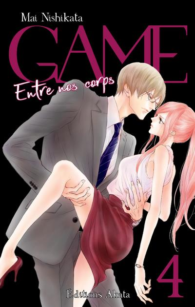 GAME ENTRE NOS CORPS - TOME 4 - VOL04