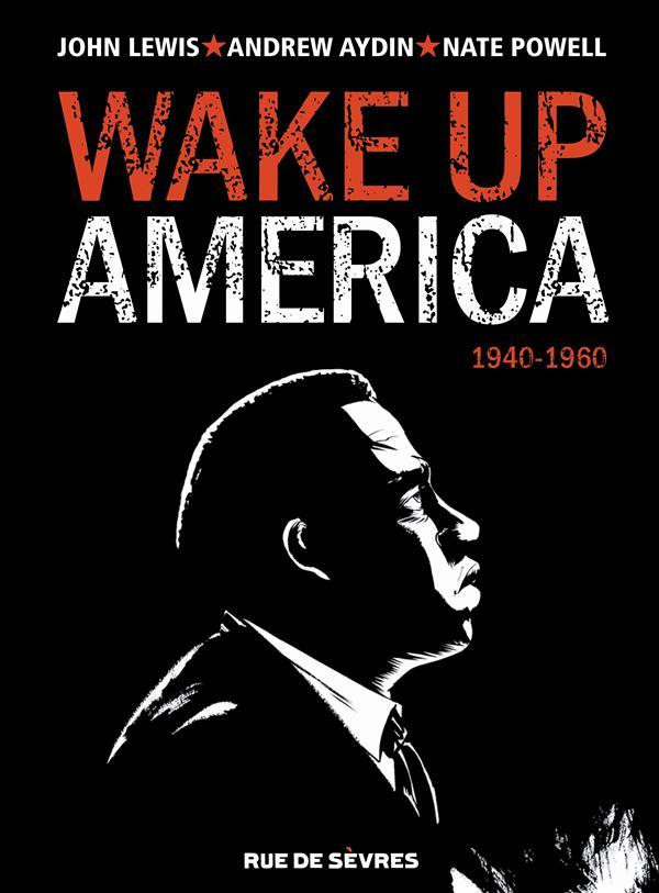 WAKE UP AMERICA T1 1940-1960