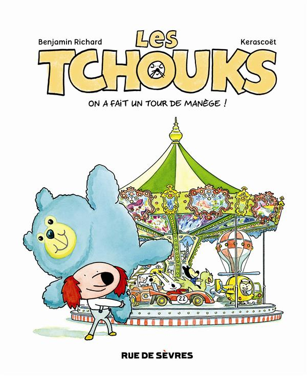 LES TCHOUKS T4 ON A FAIT UN TOUR DE MANEGE