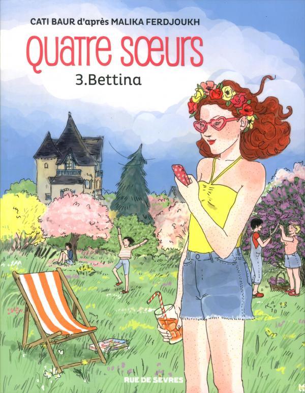 QUATRE SOEURS TOME 3 BETTINA BD