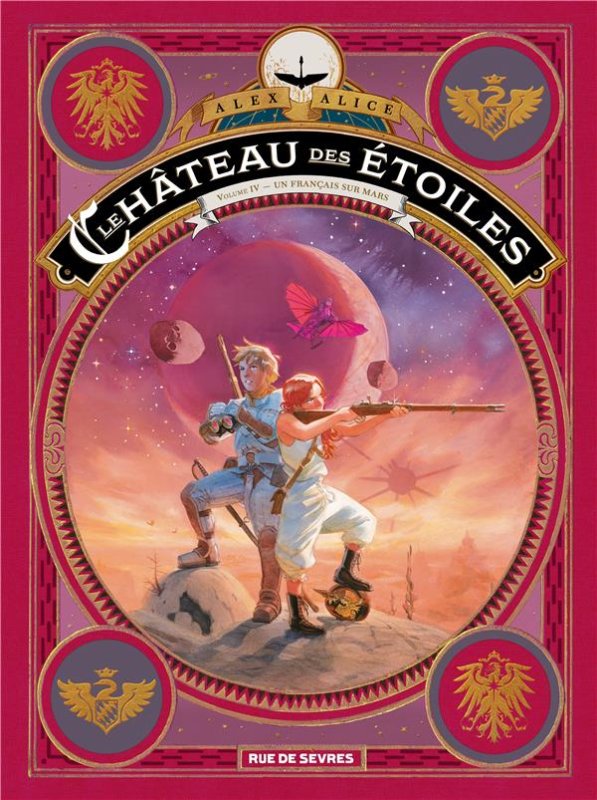 LE CHATEAU DES ETOILES TOME 4 - UN FRANCAIS SUR MARS