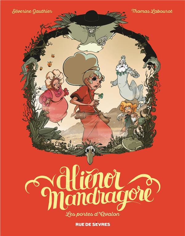 ALIENOR MANDRAGORE T3 LES PORTES D AVALON