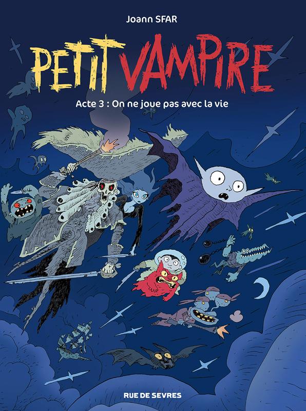 PETIT VAMPIRE ACTE 3 - ON NE JOUE PAS AVEC LA VIE