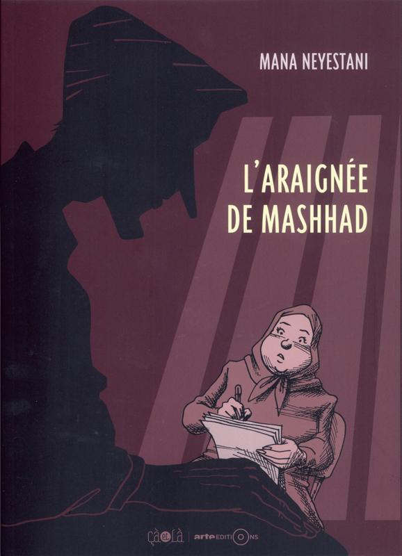 ARAIGNEE DE MASHHAD (L')