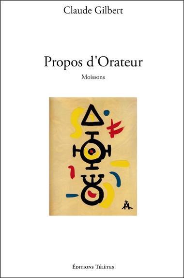 PROPOS D'ORATEUR - MOISSONS