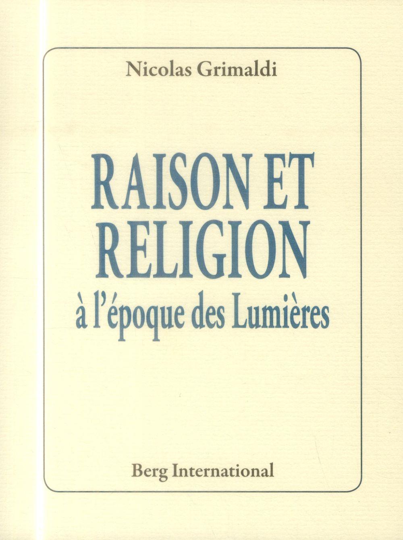 RAISON ET RELIGION A LEPPOQUE DES LUMIERES