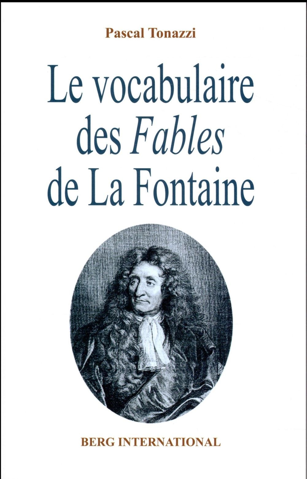 LE VOCABULAIRE DES FABLES DE LA FONTAINE