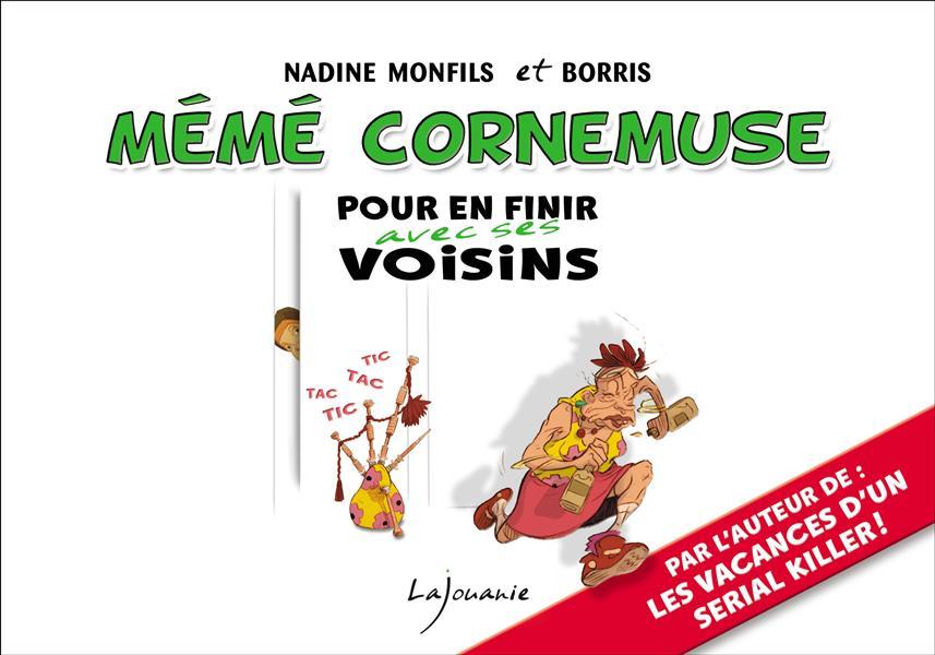 MEME CORNEMUSE - POUR EN FINIR AVEC SES VOISINS