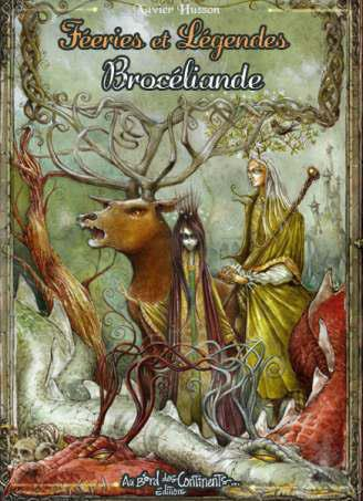 FEERIES ET LEGENDES DE BROCELIANDE