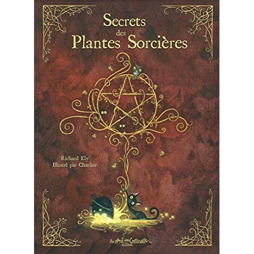 SECRETS DES PLANTES SORCIERES
