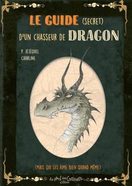 GUIDE SECRET D'UN CHASSEUR DE DRAGONS