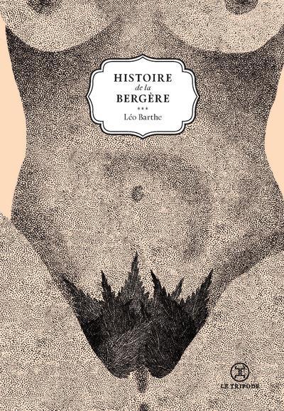 HISTOIRE DE LA BERGERE - TOME 1 DE LA VIE D'UNE CHIENNE