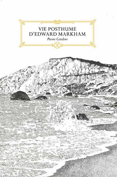 VIE POSTHUME D'EDWARD MARKHAM