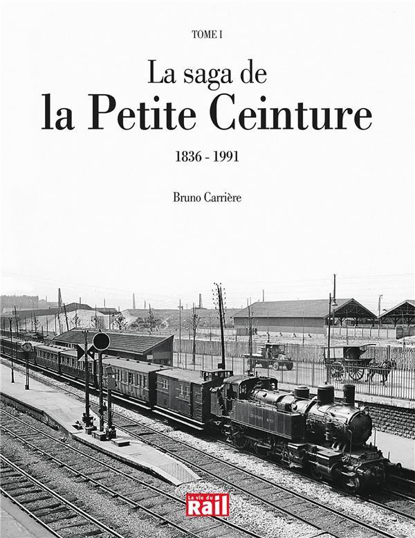 SAGA DE LA PETITE CEINTURE T1