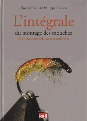 INTEGRALE DU MONTAGE DES MOUCHES (L)