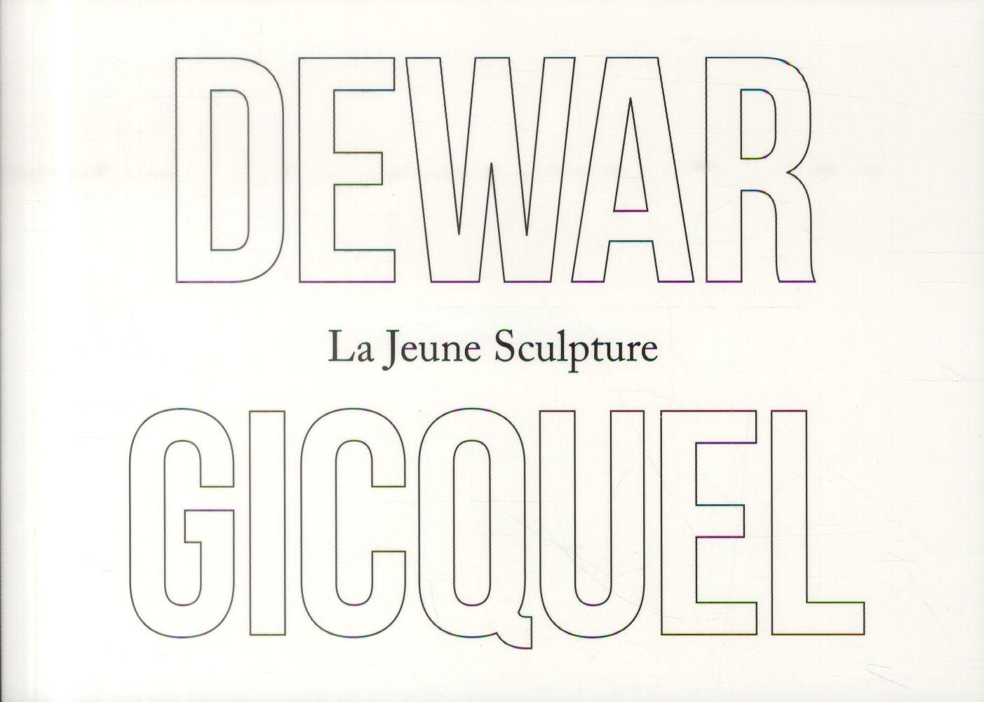DEWAR & GIQUEL - LA JEUNE SCULPTURE