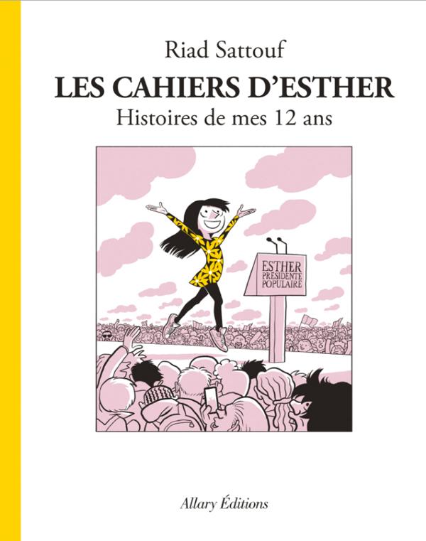 CAHIERS D ESTHER T3  -  HISTOIRES DE MES 12 ANS