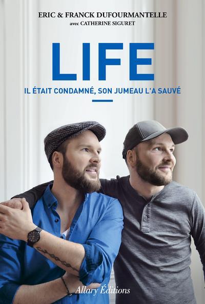 LIFE. IL ETAIT CONDAMNE, SON JUMEAU L'A SAUVE.